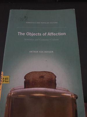 The objects of affection semiotics and consumer culture for Sale in Tempe, AZ