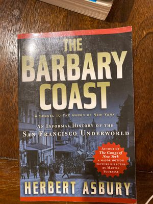 The Barbary Coast by Herbert Asbury for Sale in Long Beach, CA
