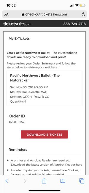 The Nutcracker tickets November 30th at 7:30 for Sale in Federal Way, WA