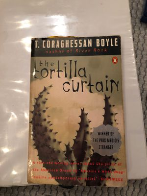 The Tortilla curtain T. Coraghessan Boyle for Sale in Pomona, CA