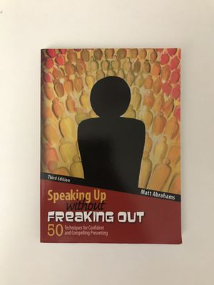 Speaking Up without Freaking Out (Third Edition) by Matt Abrahams for Sale in San Jose, CA