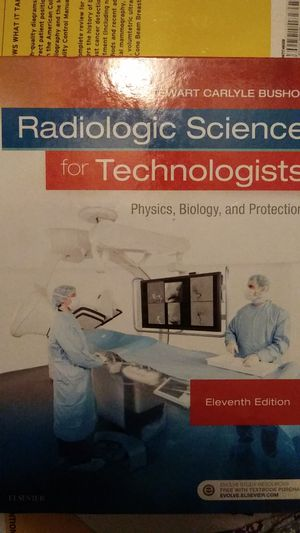 Radiologic Science for Technologists physics, biology, & protection for Sale in HILLTOP MALL, CA