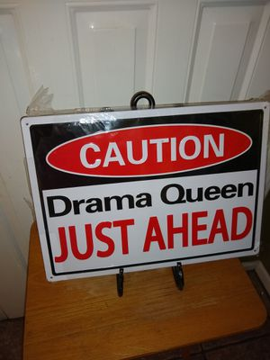 Caaution drama queen just ahead metal sign for Sale in Lakeland, FL