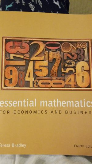Essential mathematics for economics and business textbook for Sale in Denver, CO