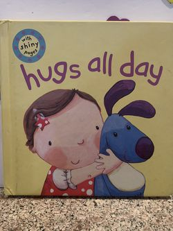 CHIKDRENS Board Book (New) Hugs All Day 7 1/2 X 7 1/4 In for Sale in Modesto,  CA