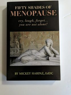 """""""Fifty Shades of MENOPAUSE"""" for Sale in Portland,  OR"""