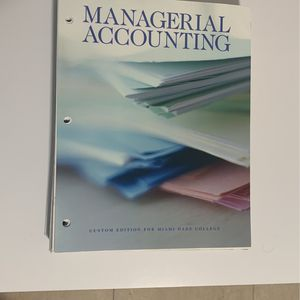 Miami Dade College Managerial Accounting Text Book for Sale in Miami, FL