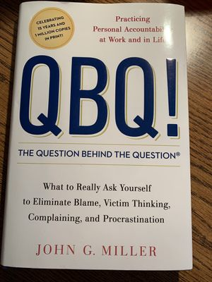 QBQ Hardcover Book by John G Miller for Sale in Peoria, AZ