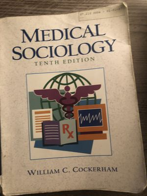 Medical Sociology (William C Cockerham) Tenth Edition for Sale in Knoxville, TN
