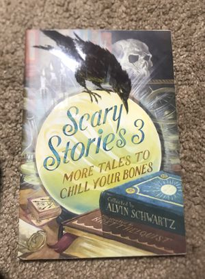 Scary Stories 3: More Tales To Chill Your Bones for Sale in Dover, DE