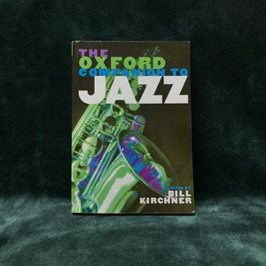 The Oxford Companion to Jazz by Bill Kirchner for Sale in Los Angeles, CA