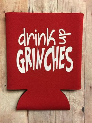 Drink up Grinches can Koozies for Sale in York, PA