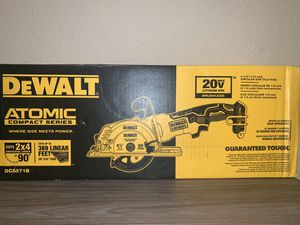 NEW DEWALT ATOMIC 41/2 CIRCULAR SAW (JUST TOOL) NO BATERIA NO CARGADOR for Sale in Dallas, TX