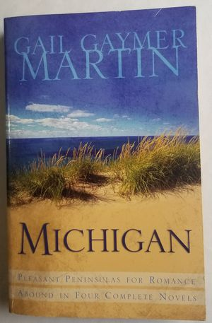 Michigan 4 complete Novels Gail Gaymer Martin Paperback Book for Sale in Three Rivers, MI