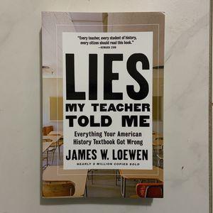 Lies my teacher told me by james w lowen for Sale in Marietta, GA
