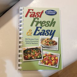 Fast, Fresh And Easy Cook Book for Sale in Temple City,  CA