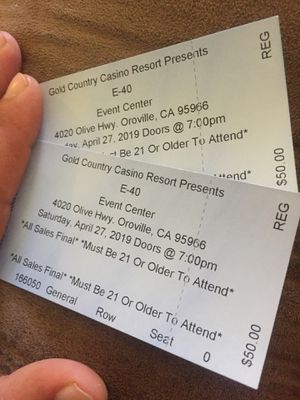 E-40 tickets i got two extra. Anyone interested hit me up for Sale in Oroville, CA