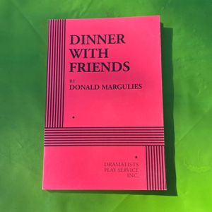 Dinner With Friends by Donald Margulies for Sale in Los Angeles, CA