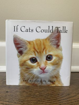 If Cats Could Talk for Sale in Marietta, GA