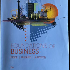 Foundations Of Business 5th Edition Pride Hughes Kapoor for Sale in Los Angeles, CA