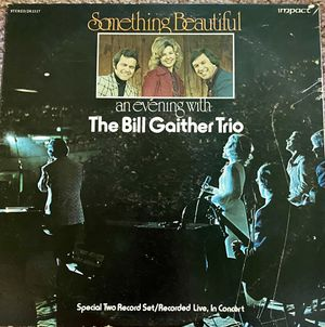 "The Bill Gaither Trio ""Something Beuatiful"" Vinyl Album $12 for Sale in Ringgold, GA"