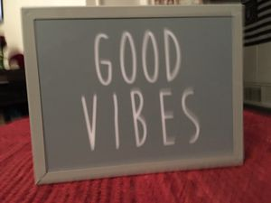 Good Vibes Light Up Display for Sale in Garden Grove, CA