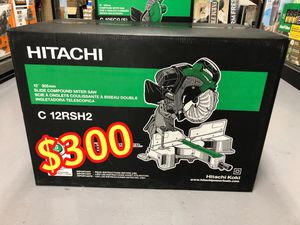 BRAND NEW SEALED BOX Hitachi 12-In-in 15-Amp Bevel Slide Laser Compound Miter Saw. Model# C12RSH2 $300 CASH & FIRM PRICE NOT SELLING FOR LESS NO for Sale in Los Angeles, CA