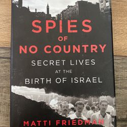 Spies Of No Country By Matti Friedman Hardcover for Sale in Goodyear,  AZ