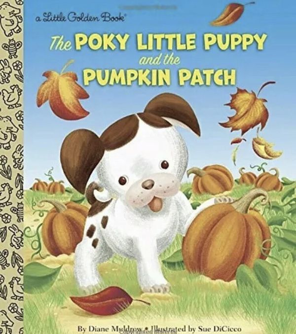 A Pumpkin for Peter Hardcover or Poky Little Puppy & The Pumpkin Patch Hardcover, Brand NEW!