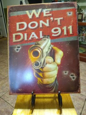 We don't dial 911 tin sign for Sale in Lakeland, FL
