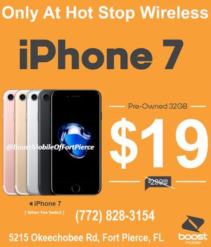 IPhone 7 preowned only $20 when you switch for Sale in Fort Pierce, FL