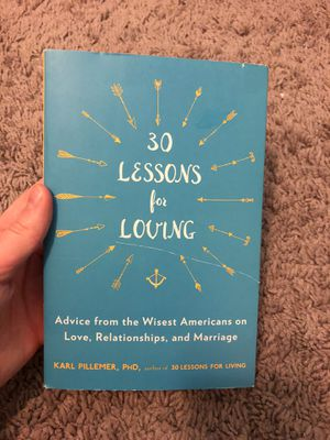 30 Lessons for Loving book by Karl Pillemer for Sale in Mesa, AZ