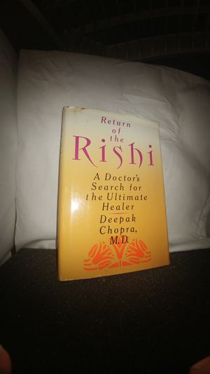 Return of the Rishi A Doctor's Search for the Ultimate Healer by Deepak Chopra, M.D. for Sale in La Habra Heights, CA