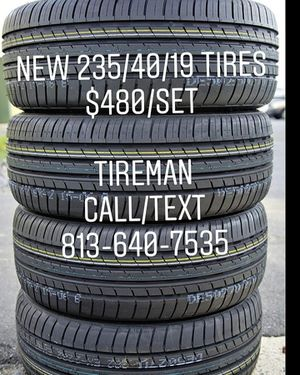 New 235/40/19 tires cheap $480/set Tireman for Sale in Tampa, FL