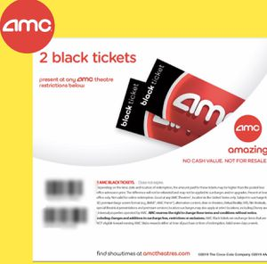 2 (two) AMC Black Ticket Movie. No Exp. Any movie, Anyday for Sale in Costa Mesa, CA