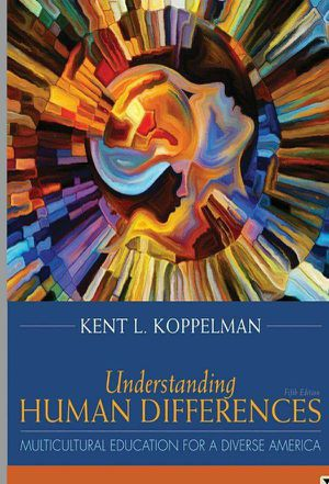 Understanding Human Differences 5th Multicultural Education for a Diverse America by Kent Koppelman 9780134044316 eBook PDF free instant delivery for Sale in Ontario, CA