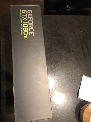 NVIDIA GeForce GTX 1080 TI Founders Edition 11gb 1080ti for Sale in Ansonia, CT