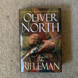 The Rifleman by Oliver North Hardcover 327 pages. for Sale in Countryside, IL