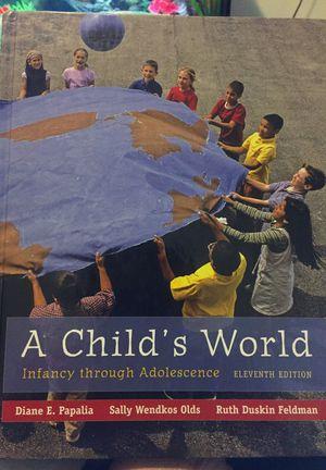 A child's World Infancy through Adolescene 11th Edition Author: Diane E. Papalia for Sale in Boston, MA