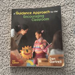 A Guidance Approach For The Encouraging Classroom By Dan Gartell for Sale in Portland,  OR