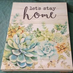 "Succulent themed, ""Let's stay home"" wall decor for Sale in Rockville,  MD"