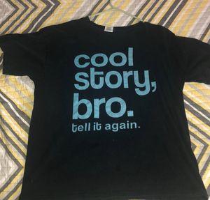 Cool Story Bro TShirt (L) for Sale in Leesburg, VA