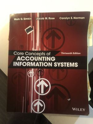 Core Concepts of Accounting Information Systems - 13th Edition. Wiley. for Sale in Westminster, CO
