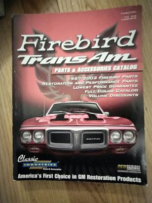 Cool Firebird Trans Am 1967 to 2002 Parts and Accessories Catalog for Sale in Chicago, IL