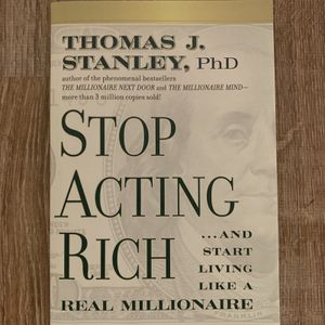 Stop Acting Rich by Thomas J. Stanley for Sale in Anaheim, CA