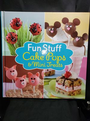 Fun Stuff Cake Pops & Mini Treats hard back book by publications International Ltd for Sale in Zanesville, OH