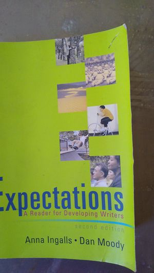 Expectations A Reader for Developing Writers by Anna Ingalls and Dan Moody. Second edition for Sale in Chula Vista, CA