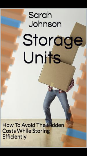 Storage Units: How To Avoid The Hidden Costs for Sale in North Bergen, NJ