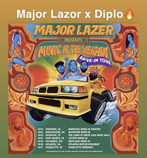 Major Lazor x Diplo Drive In Concert Ticket for Sale in Fontana, CA