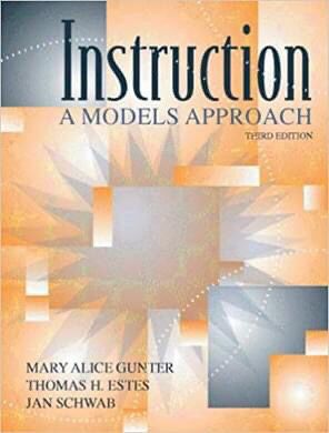 Instruction: A Models Approach (3rd Edition) Subsequent Edition by Mary Alice Gunter (Author), Thomas H. Estes (Author), Jan Schwab (Author) for Sale in Berkeley, CA